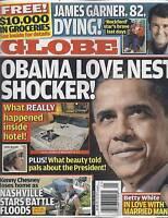 Globe Magazine Barack Obama James Garner Betty White Kenny Chesney American Idol