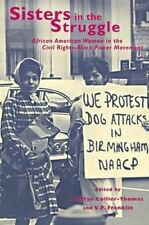 Sisters in the Struggle: African American Women in the Civil Rights-Black Power