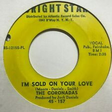 northern sweet soul 45 THE CORONADAS I'm Sold On Your Love  BRIGHT STAR listen