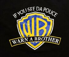 If You See Da Police Warn A Brother Parody Men's Large Shirt