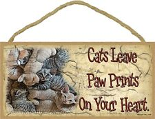 Novelty-Fun Wood Sign-CAT Plaque--Cats Leave Paw Prints on Your Hearts