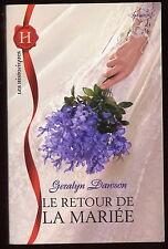 Livre Harlequin..HISTORIQUE..LE RETOUR DE LA MARIEE...Roman