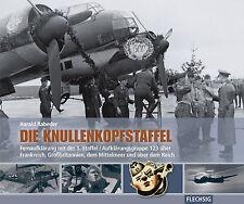 Die Knullenkopfstaffel -Fernaufklärung mit der 1. Staffel/Aufklärungsgruppe 123