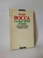 LA DISUNITA' D'ITALIA - G.Bocca [Garzanti, 1990]
