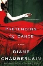 Pretending to Dance: A Novel, Chamberlain, Diane, Good Condition, Book