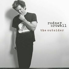 New: Rodney Crowell: The Outsider CD Audio CD