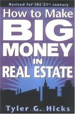How To Make Big Money In Real Estate, Revised