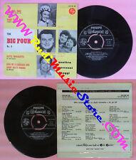 LP 45 7'' THE BIG FOUR N.4 Doris Day Frankie Laine Guy Mitchell no cd mc dvd*