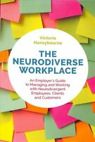 The Neurodiverse Workplace An Employer's Guide to Managing and ... 9781787750333