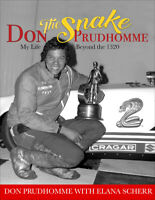 "Don ""The Snake"" Prudhomme: My Life Beyond the 1320 ~HC Book~ NEW 2021 Release!"