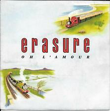 "45 TOURS / 7"" SINGLE--ERASURE--OH L'AMOUR / MARCH ON DOWN THE LINE-1986"