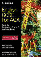 English GCSE for AQA 2010 - English Student Book Targeting Grade C, New, Gould,