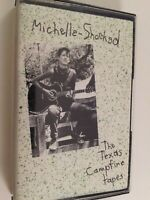 Michelle Shocked : Texas Campfire Tapes : Vintage Cassette Tape Album From 1986