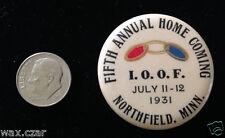 "1931 Home Coming IOOF Odd Fellows Northfield Minnesota Pin Pinback Button 1.5"""