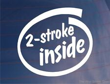 2 Stroke dentro Novedad car/bike/motorcycle / window/bumper Vinilo calcomanía / etiqueta adhesiva