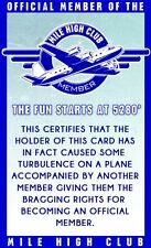 MILE HIGH CLUB for frequent flyers fun collectors card Drivers License