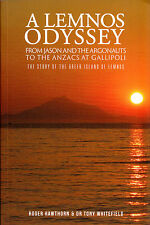 Lemnos Odyssey From Jason and the Argonauts to the ANZACS at Gallipoli Hawthorn