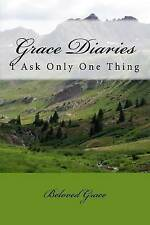 USED (LN) Grace Diaries: I Ask Only One Thing (Volume 4) by Beloved Grace