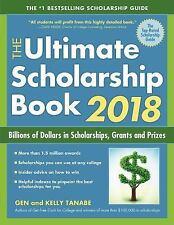 The Ultimate Scholarship Book 2018: Billions of Dollars in Scholarships, Gran...