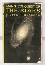 MAN'S CONQUEST OF THE STARS 1959 ROUSSEAU 1st EDITION WDJ 1st PRINT ILLUSTRATED