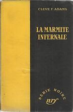 CLEVE F. ADAMS LA MARMITE INFERNALE