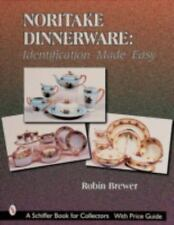 NORITAKE DINNERWARE IDENTIFICATION MADE EASY SCHIFFER BOOK FOR By Brewer NEW