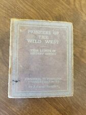 1933 Big Little Book `PIONEERS OF THE WILD WEST` By J. Carroll Mansfield (FC38-3