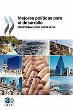 Mejores Políticas para el Desarrollo : Perspectivas OCDE sobre Chile by...
