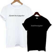 Sweet But Psycho T Shirt Bloggers Statement Tee Cute Mad Gift Present Crazy Love
