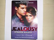 LILI ST CROW – Jealousy, #3 in Strange Angels series (Paperback, 2010)