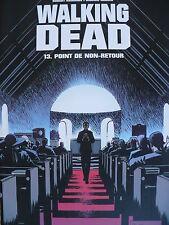 RE (comme neuf) - Walking dead 13 (point de non retour) - Adlard & Kirkman
