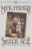 Sister Age Paperback M. F. K. Fisher