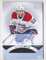 17-18 UD Premier Victor Mete Auto Rookie SILVER SPECTRUM Canadiens 2017