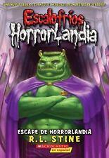 Escape de Horrorlandia (Escalofrios Horrorlandia) [Spanish] by R. L. Stine.