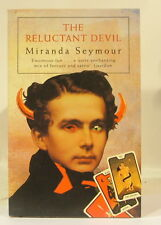 Miranda Seymour - The Reluctant Devil - PB GC