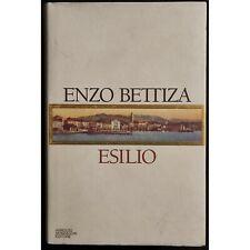 Esilio - E. Bettiza - Ed. Mondadori - 1996