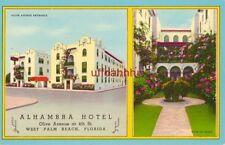 ALHAMBRA HOTEL Olive Avenue WEST PALM BEACH, FL.
