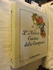 L'ANTICA CUCINA DELLA CAMPANIA Accademia Italiana della Cucina Il Mattina da per