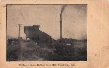D25/ Dunkirk Ohio Postcard 1917 Railway Stone Ballast Co's Mill Factory Kenton