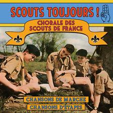CD Scouts Toujours ! - Chorale des Scouts de France.