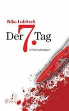 Der 7. Tag by Nika Lubitsch (2012, Paperback)
