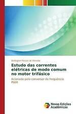 Estudo das correntes elétricas de modo comum no motor trifásico (Portuguese Edit