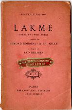 "TRES ANCIEN LIVRET D'OPERA "" LAKME"" de Léo Delibes"