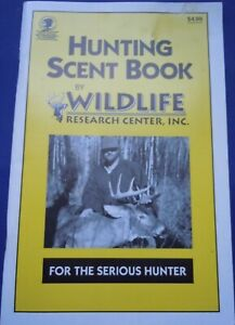 Hunting Scent Book By Wildlife Research Center Inc.
