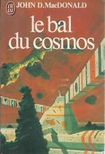 Le bal du cosmos - John D. MacDonald - J'ai Lu 1981 [Bon état]