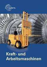 Kraft- und Arbeitsmaschinen von Horst Herr, Falko Wieneke, Wolfgang Schöner, Ulrich Maier und Ewald Bach (2015, Taschenbuch)