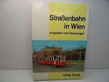 Straßenbahn in Wien - vorgestern und übermorgen - Verlag Slezak - 1972 - #0117