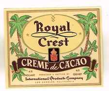 1940s CALIFORNIA Los Angeles International Prod ROYAL CREST CREME DE CACAO label