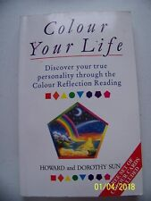 Color Your Life by Sun Howard And Dorothy - Book - Paperback