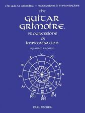 The Complete Grimoire Ser.: The Guitar Grimoire Progressions and...